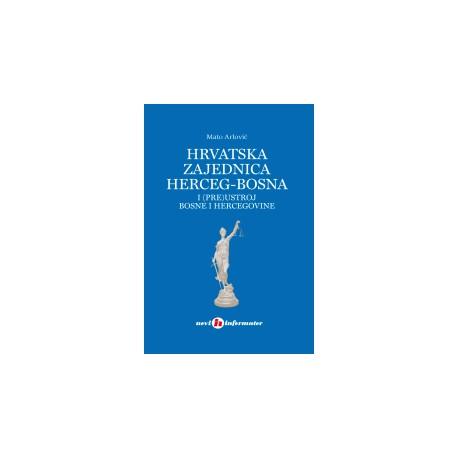 Hrvatska zajednica Herceg-Bosna i (pre)ustroj Bosne i Hercegovine
