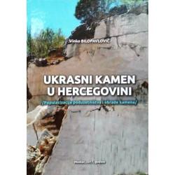 UKRASNI KAMEN U HERCEGOVINI - popularizacija poduzetništva i obrade kamena