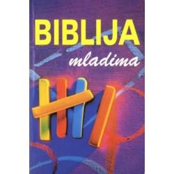 BIBLIJA MLADIMA. Središnje teme Starog i Novog zavjeta