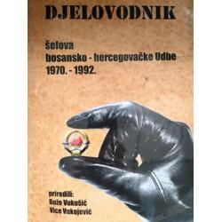 DJELOVODNIK šefova bosansko-hercegovačke Udbe 1970. - 1992.