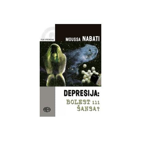 Depresija : Bolest ili šansa