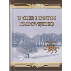 U GLIB I DRUGE PRIPOVIJETKE