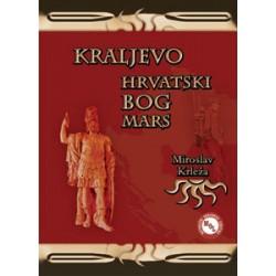 KRALJEVO, HRVATSKI BOG MARS