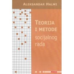 TEORIJA I METODE SOCIJALNOG RADA
