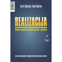 REALIZACIJA -umijeće uspješne provedbe poslova i projekata