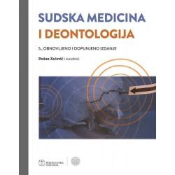 SUDSKA MEDICINA I DEONTOLOGIJA - 5., obnovljeno i dopunjeno izdanje