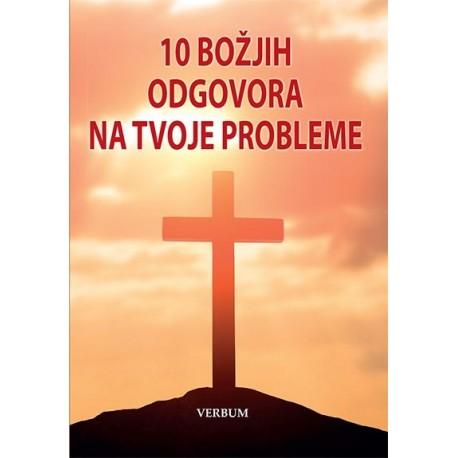 10 BOŽJIH ODGOVORA NA TVOJE PROBLEME
