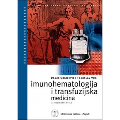 IMUNOHEMATOLOGIJA I TRANSFUZIJSKA MEDICINA