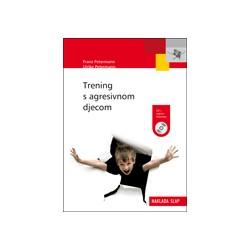 Trening s agresivnom djecom + CD