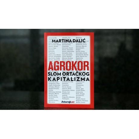 AGROKOR - SLOM ORTAČKOG KAPITALIZMA