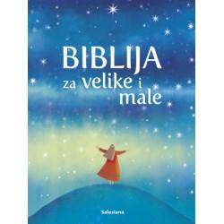 BIBLIJA ZA VELIKE I MALE