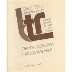 OBRADA PODATAKA I PROGRAMIRANJE - BIBLIOTEKA TEHNIČKIH RJEČNIKA