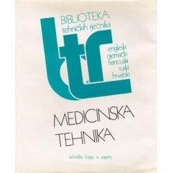 MEDICINSKA TEHNIKA - BIBLIOTEKA TEHNIČKIH RJEČNIKA