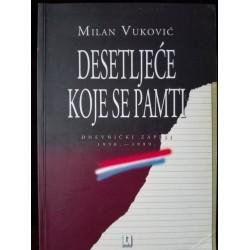 DESETLJEĆE KOJE SE PAMTI - DNEVNIČKI ZAPISI 1990.-1999.