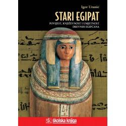 STARI EGIPAT - Povijest, književnost i umjetnost drevnih Egipćana