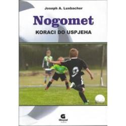 NOGOMET - KORACI DO USPJEHA