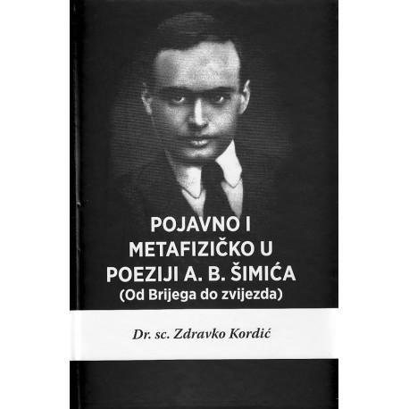 POJAVNO I METAFIZIČKO U POEZIJI A. B. ŠIMIĆA ( OD BRIJEGA DO ZVIJEZDA )