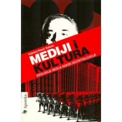 MEDIJI I KULTURA - Ideologija medija nakon decentralizacije