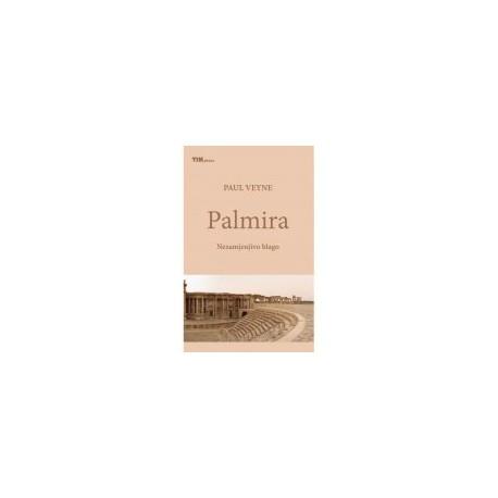 PALMIRA - Nezamjenjivo blago