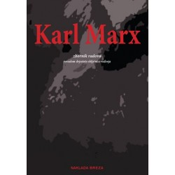 KARL MARX - Zbornik radova povodom dvjestote obljetnice rođenja