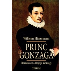 PRINC GONZAGA   Roman o sv. Alojziju Gonzagi