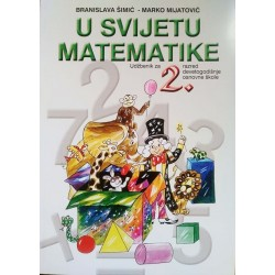 U SVIJETU MATEMATIKE - UDŽBENIK ZA 2. RAZRED