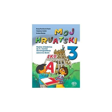 Moj hrvatski 3 radna bilježnica