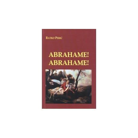 Abrahame! Abrahame!