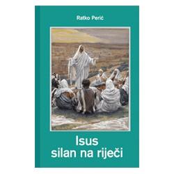 ISUS SILAN NA RIJEČI