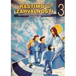 RASTIMO U ZAHVALNOSTI - radna bilježnica katoličkoga vjeronauka za 3. razred osnovne škole
