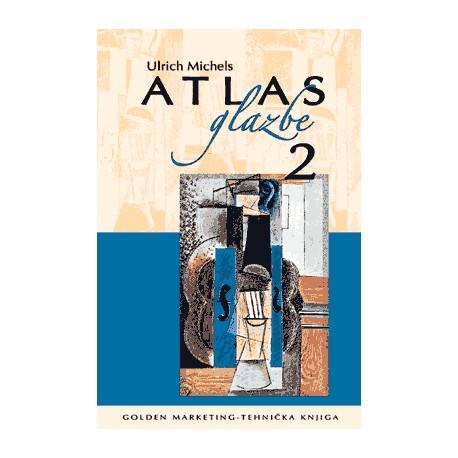 ATLAS GLAZBE 2. Povijest glazbe od baroka do danas