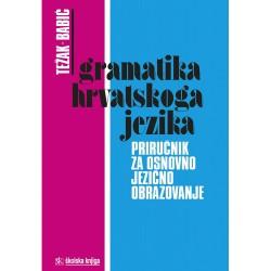 GRAMATIKA HRVATSKOGA JEZIKA - priručnik za osnovno jezično obrazovanje