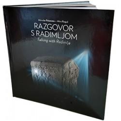 RAZGOVOR S RADIMLJOM - Talking with Radimlja