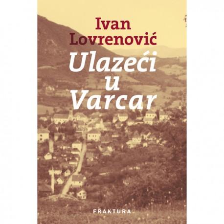 Ulazeći u Varcar