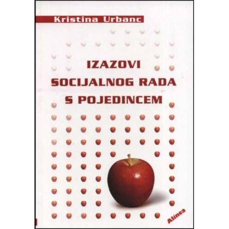 IZAZOVI SOCIJALNOG RADA S POJEDINCEM