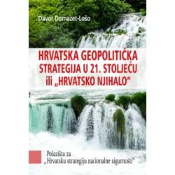 HRVATSKA GEOPOLITIČKA STRATEGIJA U 21.STOLJEĆU