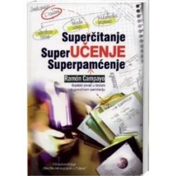 SUPERČITANJE - SUPERUČENJE - SUPERPAMĆENJE