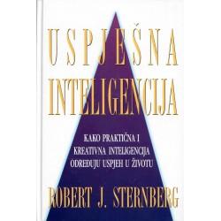 USPJEŠNA INTELIGENCIJA-Kako praktična i kreativna inteligencija određuju uspjeh u životu