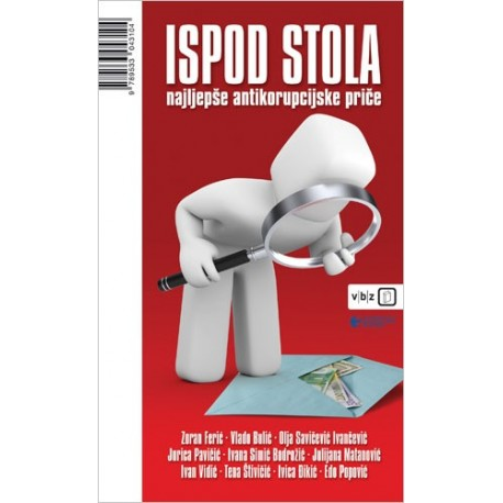 ISPOD STOLA - Najljepše antikorupcijske priče