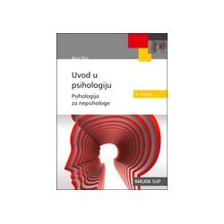 Uvod u psihologiju - psihologija za nepsihologe