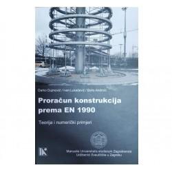 PRORAČUN KONSTRUKCIJA PREMA EN 1990 - Teorija i numerički primjeri