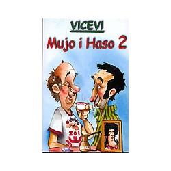 VICEVI - MUJO I HASO 2