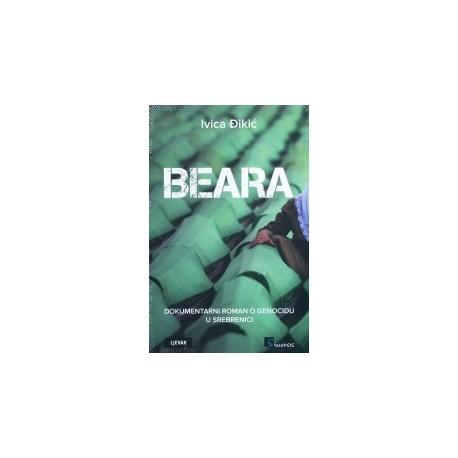 BEARA: Dokumentarni roman o genocidu u Srebrenici