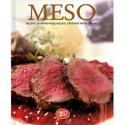 MESO : Recepti za pripremanje bijelog, crvenog i mesa od divljači