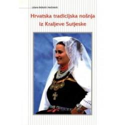 HRVATSKA TRADICIJSKA NOŠNJA IZ KRALJEVE SUTJESKE