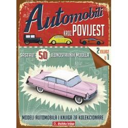 AUTOMOBILI KROZ POVIJEST - SASTAVI 50 JEDNOSTAVNIH MODELA - MODELI AUTOMOBILA I KNJIGA ZA KOLEKCIONARE