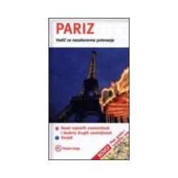 Pariz - vodič za nezaboravna putovanja