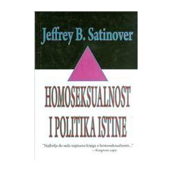 HOMOSEKSUALNOST I POLITIKA ISTINE