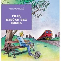 FILIP, DJEČAK BEZ IMENA