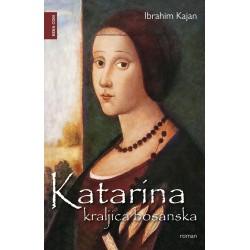 Katarina - kraljica bosanska